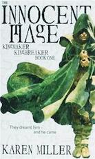 Innocent Mage, The / deel Kingmaker Kingbreaker book one - Karen Miller (ISBN 9781841496047)