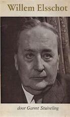 Willem Elsschot - Garmt Stuiveling, Willem Elsschot