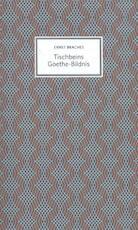 Tischbeins Goethe-Bildnis - Ernst Braches