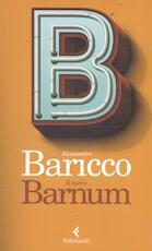 Il nuovo Barnum - Alessandro Baricco (ISBN 9788807492037)