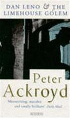Dan Leno and the limehouse Golem - Peter Ackroyd (ISBN 9780749395155)