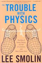 The trouble with physics - Lee Smolin (ISBN 9780618918683)