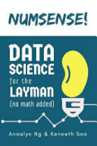 Numsense! Data Science for the Layman - Annalyn Ng, Kenneth Soo (ISBN 9789811110689)
