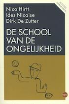 De school van de ongelijkheid - Nico Hirtt, Ides Nicaise, Dirk De Zutter (ISBN 9789491297564)