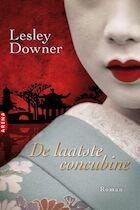 De laatste concubine - Lesley Downer (ISBN 9789069748412)
