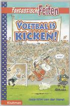 Voetbal is kicken! - J.W. van der Horst (ISBN 9789020606225)