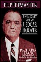 Puppetmaster: the secret life of J. Edgar Hoover - Richard Hack (ISBN 9781893224872)