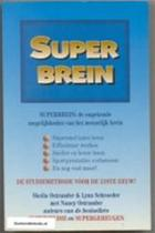 Superbrein - Sheila Ostrander, Lynn Schroeder, Nancy Ostrander, Chris Mouwen (ISBN 9789032504786)