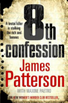 8th confession - James Patterson, Maxine Paetro (ISBN 9781846052583)