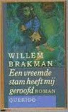 Een vreemde stam heeft mij geroofd - Willem Brakman (ISBN 9789021454085)