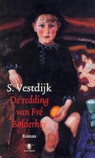 De redding van Fré Bolderheij - Simon Vestdijk (ISBN 9789023425571)