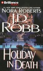 Holiday in Death - J. D. Robb (ISBN 9781469233758)