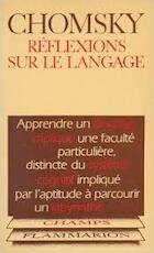 reflexions sur le langage - Noam Chomsky
