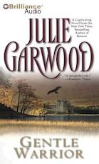 Gentle Warrior - Julie Garwood (ISBN 9781469235134)