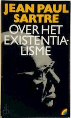 Over het existentialisme - Jean-Paul Sartre, Caspar Hendriks (ISBN 9789067660594)