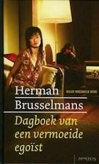 Dagboek van een vermoeide egoist - Herman Brusselmans