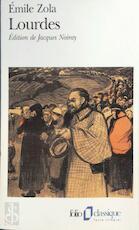 Lourdes - Émile Zola (ISBN 9782070388783)
