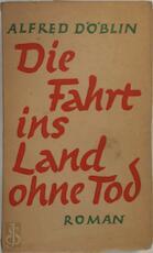 Die Fahrt ins Land ohne Tod.