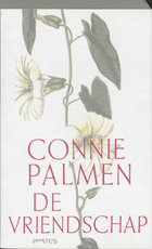 De vriendschap - Connie Palmen (ISBN 9789053333471)