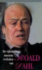 De vijfentwintig mooiste verhalen van Roald Dahl - Roald Dahl, Johannes van Dam (ISBN 9789029037891)