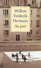 Au pair - Willem Frederik Hermans (ISBN 9789023401520)