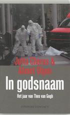 In godsnaam - Jutta Chorus, Ahmet Olgun (ISBN 9789025427856)