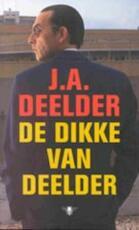 De Dikke van Deelder - J.A. Deelder (ISBN 9789023401452)