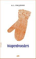 Wapenbroeders - A.L. Snijders (ISBN 9789072603289)