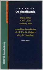 Zakboek oogheelkunde - Bruce James, Amp, Chris Chew, Amp, Anthony Bron, Amp, R.W.A.M. Kuijpers (ISBN 9789035226708)