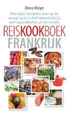 Reiskookboek Frankrijk - Onno H. Kleyn