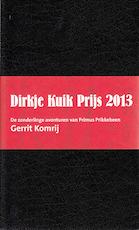 De zonderlinge avonturen van Primus Prikkebeen [Facsimile] - Gerrit Komrij, Dirkje Kuik