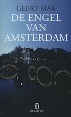 De engel van Amsterdam - Geert Mak (ISBN 9789046704066)
