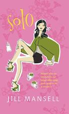 Solo - Jill Mansell (ISBN 9789021806679)