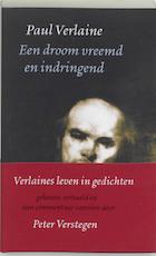 Een droom vreemd en indringend - Paul Verlaine (ISBN 9789028250741)