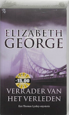 Verrader van het verleden - Elizabeth George (ISBN 9789022987308)