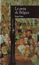 La pena de Bélgica - Hugo Claus (ISBN 9788420422558)