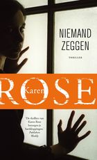 Niemand zeggen - Karen Rose (ISBN 9789026139659)