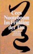 Im Frühling der Tau - Cees Nooteboom (ISBN 9783518392737)