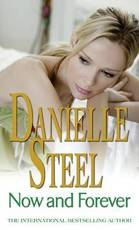 Now and Forever - Danielle Steel (ISBN 9780751542493)