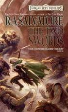 The two swords - R. A. Salvatore (ISBN 9780786937905)