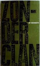 Zonder clan - Jef Geeraerts