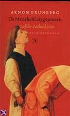 De mensheid zij geprezen - Arnon Grunberg (ISBN 9789025317409)