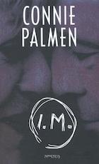 I.M. - Connie Palmen (ISBN 9789053337998)