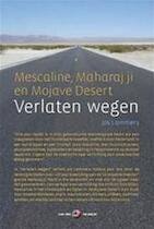 Verlaten wegen = Abandoned roads - Jos Lammers (ISBN 9789090225906)