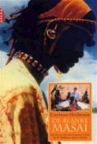 De blanke Masai - C. Hofmann (ISBN 9789069743622)