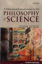 A historical introduction to the philosophy of science - John Losee (ISBN 9780198700555)