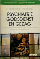 Psychiatrie, godsdienst en gezag - Unknown (ISBN 9789033408250)