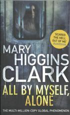 All By Myself, Alone - Mary Higgins Clark (ISBN 9781471166273)