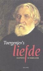 Toergenjev's liefde - Daphne Schmelzer (ISBN 9789050185998)