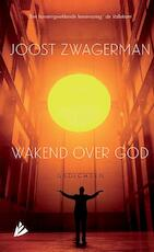 Wakend over God - Joost Zwagerman (ISBN 9789048845415)